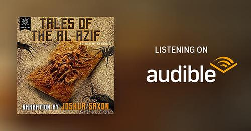 Tales of the Al-Azif on Audible!